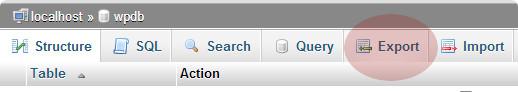 export tab phpmyadmin - انتقال و بارگذاری وردپرس از کامپیوتر به سرور وب سایت